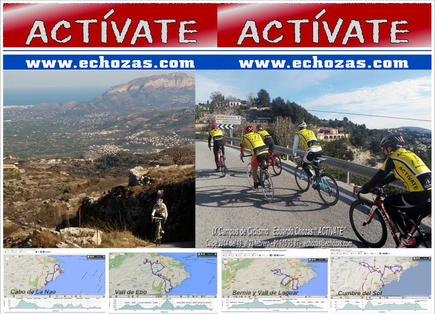 """IX edición del CAMPUS DE CICLISMO EDUARDO CHOZAS """"ACTÍVATE"""" 2014. Del 19 al 23 de febrero en Calpe (Alicante)"""